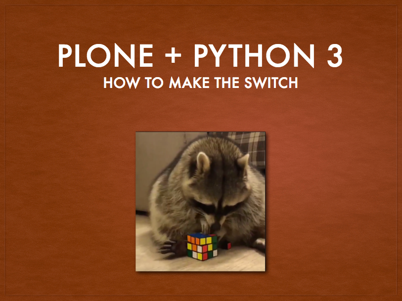 Plone on Python 3 Presentation